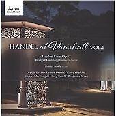 Handel at Vauxhall Volume 1, London Early Opera, Very Good