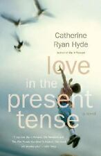 Love in the Present Tense, Hyde, Catherine Ryan, Acceptable Book