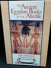 The Ancient Egyptian Books Of The Afterlife By Erik Hornung