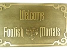 NEW Haunted Mansion Magic Kingdom Welcome Foolish Mortals inspired sign