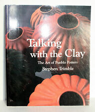 Great Book-TALKING with the CLAY:The ART of PUEBLO POTTERY by Stephen A.Trimble