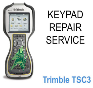 Trimble TSC3 Keypad Repair Service GPS RTK