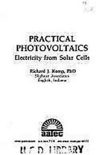 Practical Photovoltaics by Richard J Komp