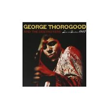 CD GEORGE THOROGOOD AND THE DESTROYERS LIVE IN BOSTON 1982 011661328525