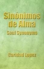 Sinónimos de Alma by Caridad Lopez (2014, Paperback)