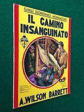 Wilson BARRETT - IL CAMINO INSANGUINATO , Gialli Economici Mondadori 32 (1937)