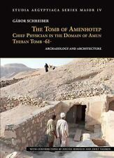 THE TOMB OF AMENHOTEP, CHIEF PHYSICIAN IN THE DOMAIN OF AMUN THEBAN TOMB -61- SC