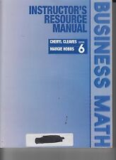 Business Math Cheryl Cleaves Margie Hobbs 6th Ed IR Manual   (E1-32)