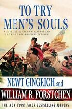 To Try Men's Souls: A Novel of George Washington and the Fight for American Free