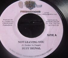 "BUSY SIGNAL / ESCO ‎– Not Leaving You / Press Up On Me 7"" AA SIDE FRESH EAR JA"