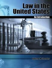 Law in the United States : An Introduction by Andrew M. Thornley (2014)