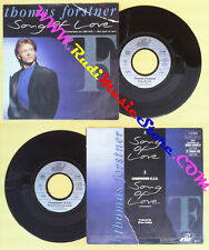LP 45 7'' THOMAS FORSTNER Song of love 1989 germany ARIOLA 112 298 no cd mc dvd*