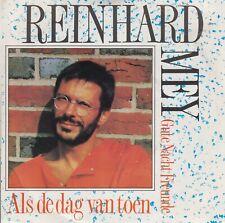 "Reinhard Mey 7"" vinyl single Als de dag van toen / Gute Nacht Freunde 1987"