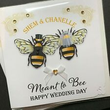 Handmade Personalised  'Meant to BEE' Wedding Card