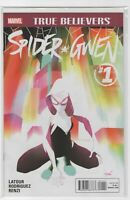 Spider Gwen #1 Marvel Comics True Believers 1st Print VF - NM