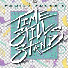 Time Still Stand (Remix) - Family Force 5 (FF5) (CD)