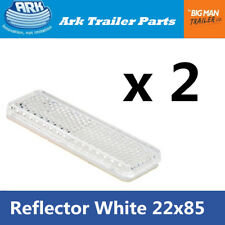 2x white Reflector 85mm x 22mm Self Adhesive Trailer Caravan Light Truck Stick