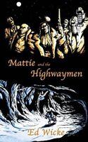Mattie and the Highwaymen, Very Good Books
