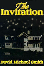 NEW The Invitation by David Michael Smith