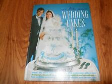The Wilton Book of WEDDING CAKES  -  1971     HC