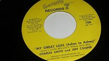 CHARLES SMITH AND JEFF COOPER My Great Loss / Glad To Be Home SEVENTY 7 SOUL 45