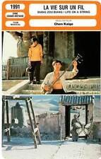 FICHE CINEMA : LA VIE SUR UN FIL - Liu,Huang,Chen Kaige 1991 Life On A String