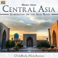 Ochilbek MATCHONOV / Central Asia - Uzbekistan on the Silk Road / (1 CD) / neuf