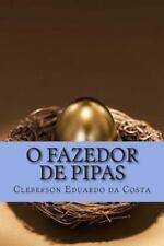 O Fazedor de Pipas : Uma Historia Real de Superacao by Cleberson da Costa...