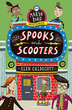 Spooks and Scooters (Marsh Road Mysteries 3), Caldecott, Elen, Used; Good Book