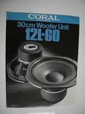 """CORAL 12L-60 12"""" WOOFER  BROCHURE ORIGINAL 4 x A4 PAGES"""