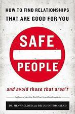 Safe People: How to Find Relationships That Are Good for You and Avoid Those...