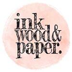 Ink Wood & Paper