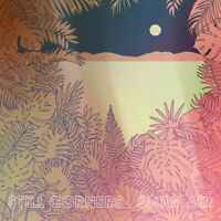 Still Corners : Slow Air CD (2018) ***NEW*** Incredible Value and Free Shipping!