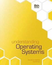 Understanding Operating Systems 8E by Ann McHoes, Ida M. Flynn