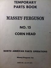 Massey Ferguson no.15 Corn Head Attachment Parts Manual 35 72 60 82 80 Combine