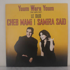 Samira Said & Cheb Mami – Youm Wara Youm - Jour Après Jour - 45 RPM MAXI-SINGLE
