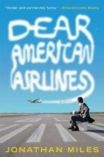 NEW - Dear American Airlines: A Novel by Miles, Jonathan