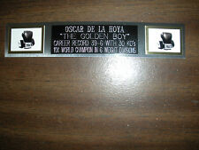 OSCAR DE LA HOYA (BOXING) NAMEPLATE FOR SIGNED GLOVES/TRUNKS/PHOTO DISPLAY