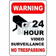 Warning Sign 24 Hour Video Surveillance Not Trespassing - aluminum sign 8x12