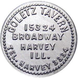 Harvey Illinois Good For Token Goletz Tavern Not On TC