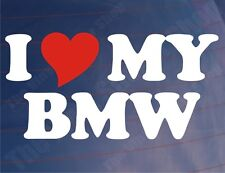 I LOVE/HEART MY BMW Novelty Car/Window/Bumper/Motorcycle Vinyl Sticker/Decal