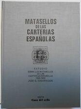 MATASELLOS DE LAS CARTERIAS ESPAÑOLAS -  JOSE G. SABARIEGOS