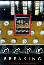 Code Breaking : A History and Explanation by Rudolph Kippenhahn