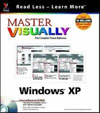 Master VISUALLY Windows XP (Visual Read Less, Learn More) by Maran, Ruth, White
