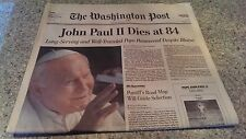 POPE JOHN PAUL II DIES AT 84 Washington Post full FRONT PAGE INSERT 4/3/2005