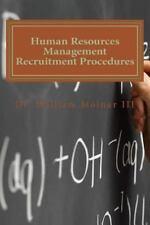 Human Resources Management Recruitment Procedures by William Molnar (2013,...