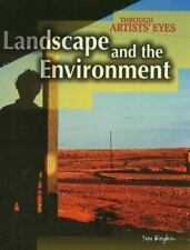 Landscape and the Environment (Through Artists' Eyes) by Bingham, Jane
