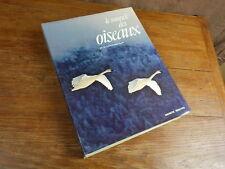Les Line & Franklin Russell LE MONDE DES OISEAUX Hachette Réalités 1976 ttbe