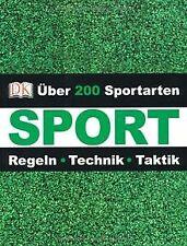 Sport: Regeln Technik Taktik über 200 Sportarten von Dor... | Buch | Zustand gut