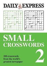 The Daily Express: Small Crosswords 2: 200 Mini Mind-benders from One of the Na